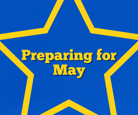 Preparing for May