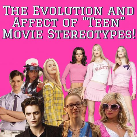 """The Evolution and Affect of """"Teen"""" Movie Stereotypes!"""