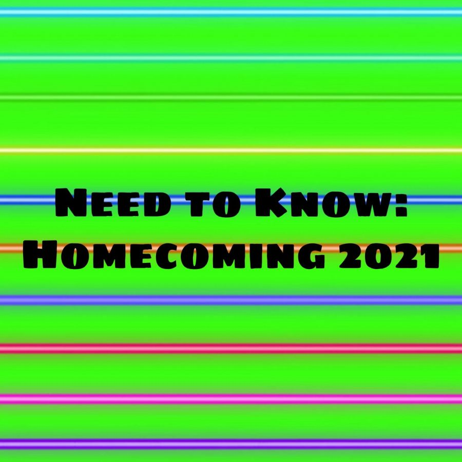 Need to Know: Homecoming 2021
